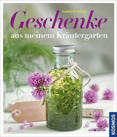 Gebundenes Buch »Geschenke aus meinem Kräutergarten«