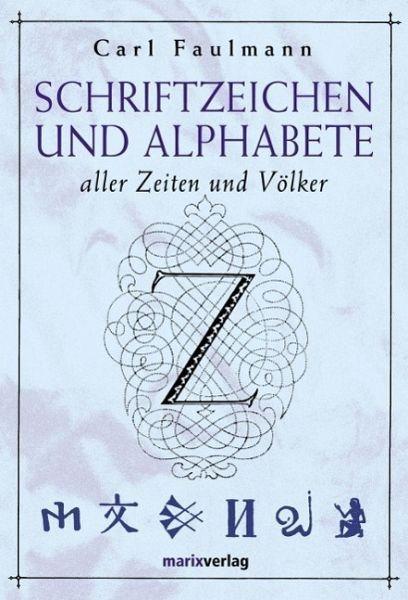 Gebundenes Buch »Schriftzeichen und Alphabete«