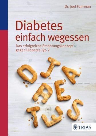 Broschiertes Buch »Diabetes einfach wegessen«