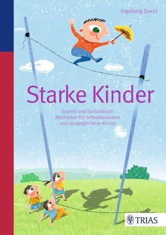 Broschiertes Buch »Starke Kinder«