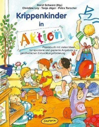Broschiertes Buch »Krippenkinder in Aktion«