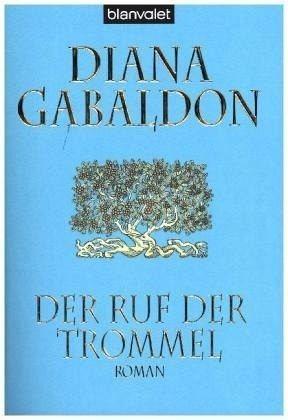 Broschiertes Buch »Der Ruf der Trommel / Highland Saga Bd.4«
