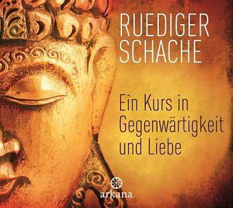 Broschiertes Buch »Ein Kurs in Gegenwärtigkeit und Liebe«