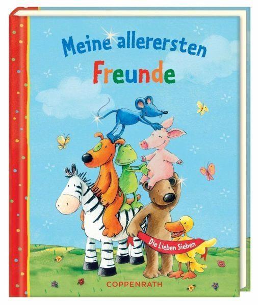 Gebundenes Buch »Meine allerersten Freunde - Die Lieben Sieben«