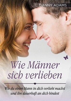 Broschiertes Buch »Wie Männer sich verlieben«