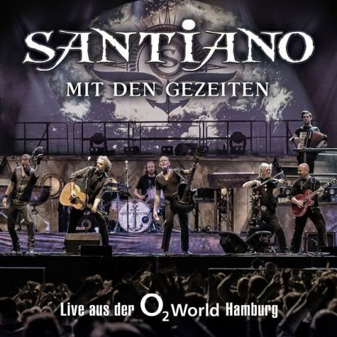 Audio CD »Santiano: Mit Den Gezeiten-Live Aus Der O2...«