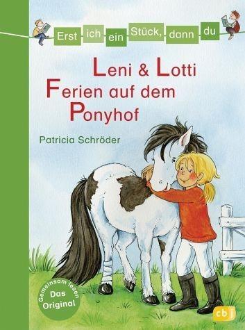 Gebundenes Buch »Leni & Lotti - Ferien auf dem Ponyhof / Erst...«