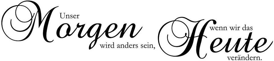 Wandtattoo, Home affaire, »Unser Morgen wird anders sein...«, Maße (B/H): ca. 120/30 cm in schwarz