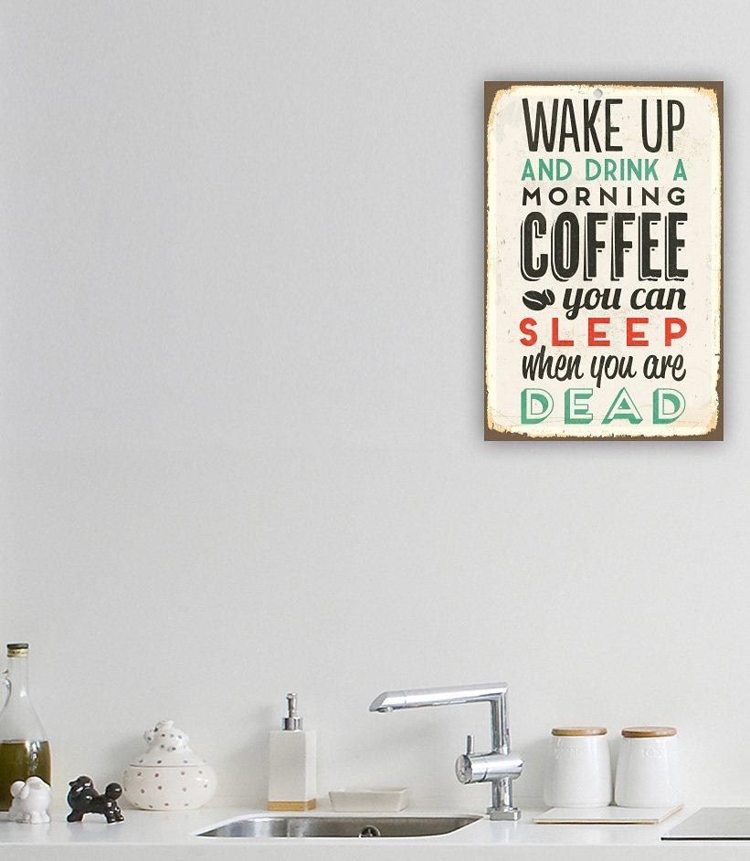 Stahlschild, Home affaire, »Wake up and …«, Maße (B/H): ca. 30/45 cm in weiß/schwarz