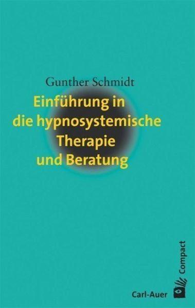 Broschiertes Buch »Einführung in die hypnosystemische Therapie...«