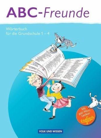 Broschiertes Buch »ABC-Freunde: Wörterbuch mit Bild-Wort-Lexikon...«