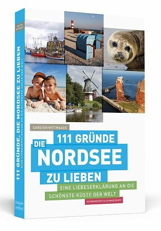 Broschiertes Buch »111 Gründe, die Nordsee zu lieben«