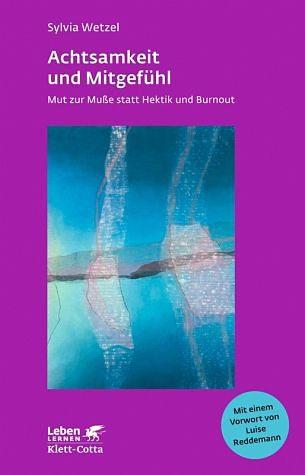 Broschiertes Buch »Achtsamkeit und Mitgefühl«