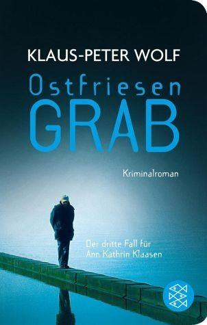 Broschiertes Buch »Ostfriesengrab / Ann Kathrin Klaasen Bd.3«