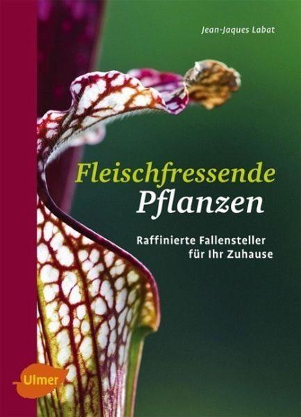 Broschiertes Buch »Fleischfressende Pflanzen«