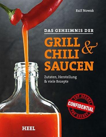Broschiertes Buch »Das Geheimnis der Grill- & Chilisaucen«