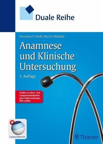 Broschiertes Buch »Duale Reihe Anamnese und Klinische Untersuchung«