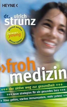 Broschiertes Buch »Frohmedizin«