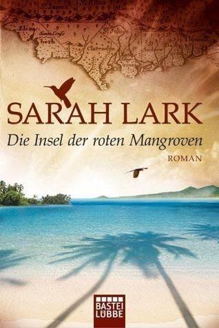 Broschiertes Buch »Die Insel der roten Mangroven / Nora Fortnam Bd.2«