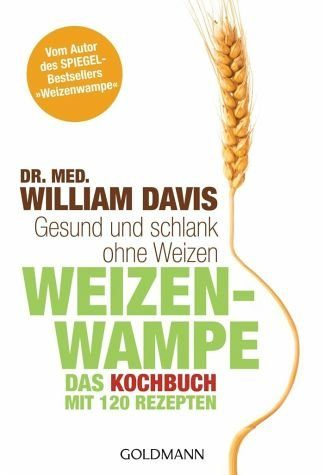 Broschiertes Buch »Weizenwampe - Das Kochbuch«