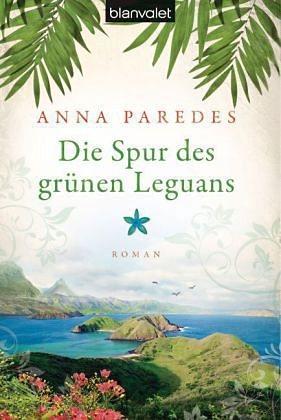 Broschiertes Buch »Die Spur des grünen Leguans / Costa-Rica-Saga...«