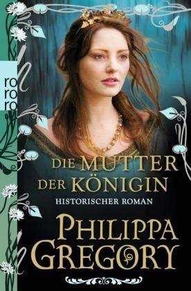 Broschiertes Buch »Die Mutter der Königin / Rosenkrieg Bd.3«