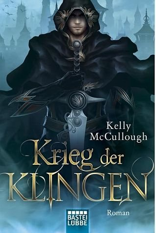 Broschiertes Buch »Krieg der Klingen / Klingen Saga Bd.3«