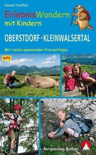 Broschiertes Buch »Erlebniswandern mit Kindern Oberstdorf -...«