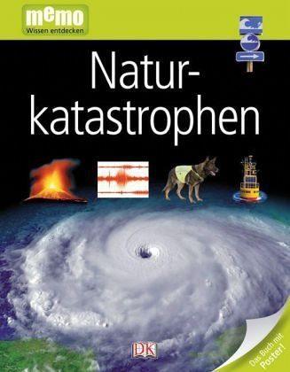 Gebundenes Buch »Naturkatastrophen / memo - Wissen entdecken Bd.76«