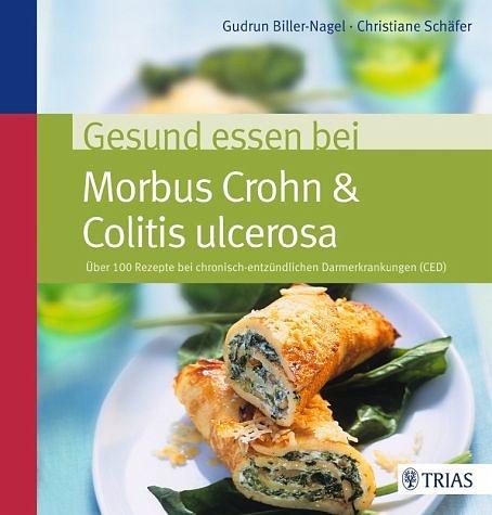 Broschiertes Buch »Gesund essen bei Morbus Crohn & Colitis ulcerosa«