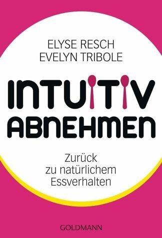 Broschiertes Buch »Intuitiv abnehmen«