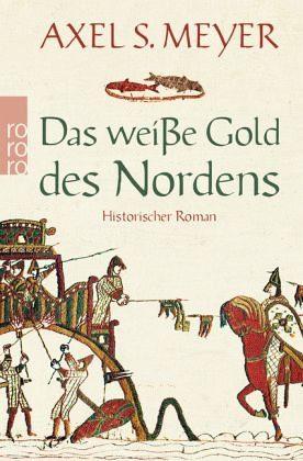 Broschiertes Buch »Das weiße Gold des Nordens«