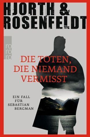 Broschiertes Buch »Die Toten, die niemand vermisst / Sebastian...«