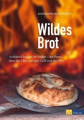 Gebundenes Buch »Wildes Brot«