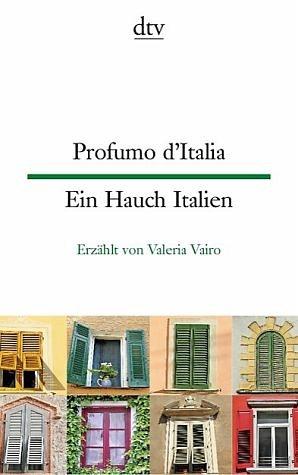 Broschiertes Buch »Profumo d'Italia Ein Hauch Italien«