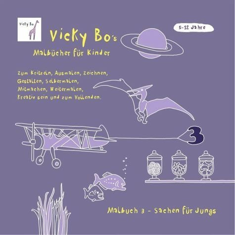 Broschiertes Buch »Malbuch Sachen für Jungs. Ab 5 bis 12 Jahre«
