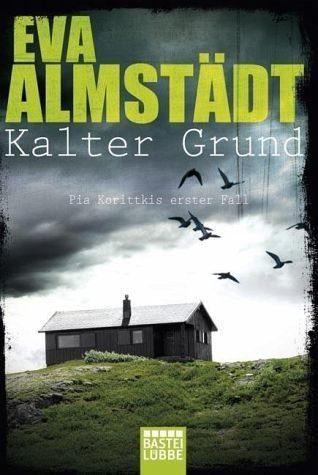 Broschiertes Buch »Kalter Grund / Pia Korittki Bd.1«