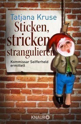Broschiertes Buch »Sticken, stricken, strangulieren / Kommissar...«