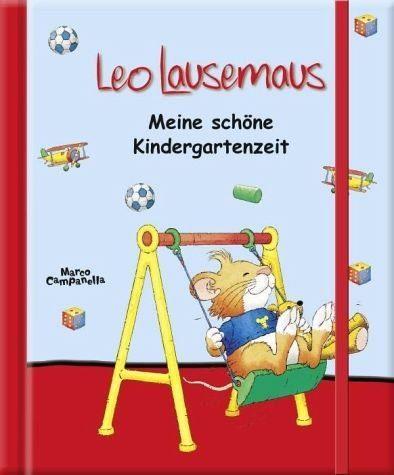 Gebundenes Buch »Leo Lausemaus - Meine schöne Kindergartenzeit«