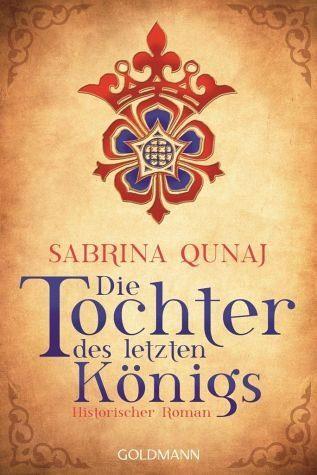 Broschiertes Buch »Die Tochter des letzten Königs /...«