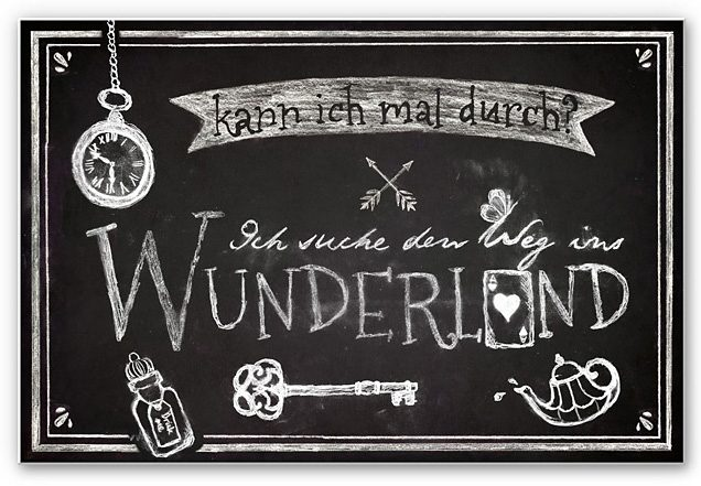 Hartschaum-Wandbild, Home affaire, »Ich suche den Weg ins Wunderland«, 45/30 cm