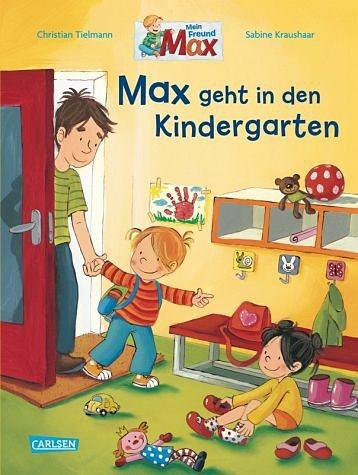 Gebundenes Buch »Max geht in den Kindergarten / Mein Freund Max...«