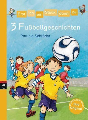 Gebundenes Buch »3 Fußballgeschichten / Erst ich ein Stück,...«