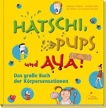 Gebundenes Buch »Hatschi, Pups und Aua!«