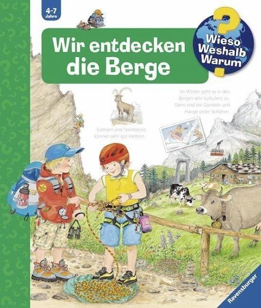 Gebundenes Buch »Wir entdecken die Berge / Wieso? Weshalb?...«