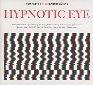 Audio CD »Tom Petty: Hypnotic Eye«