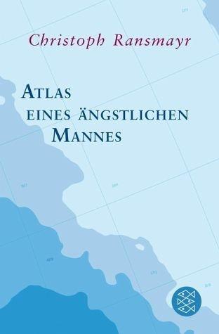 Broschiertes Buch »Atlas eines ängstlichen Mannes«