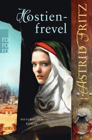 Broschiertes Buch »Hostienfrevel / Begine Serafina Bd.2«