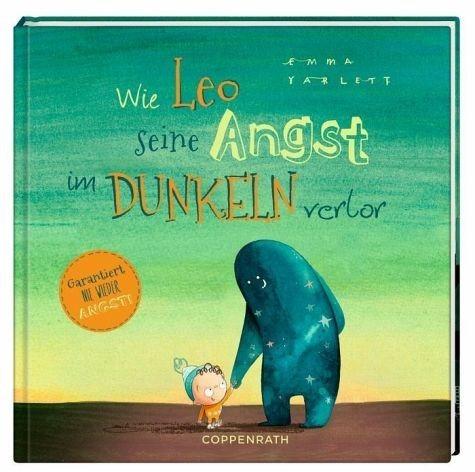 Gebundenes Buch »Wie Leo seine Angst im Dunkeln verlor«