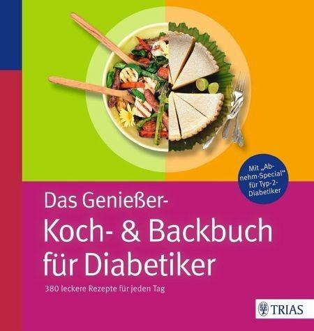 Broschiertes Buch »Das Genießer-Koch-& Backbuch für Diabetiker«